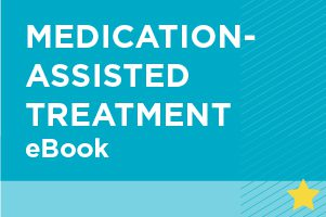 Medication-Assisted Treatment eBook