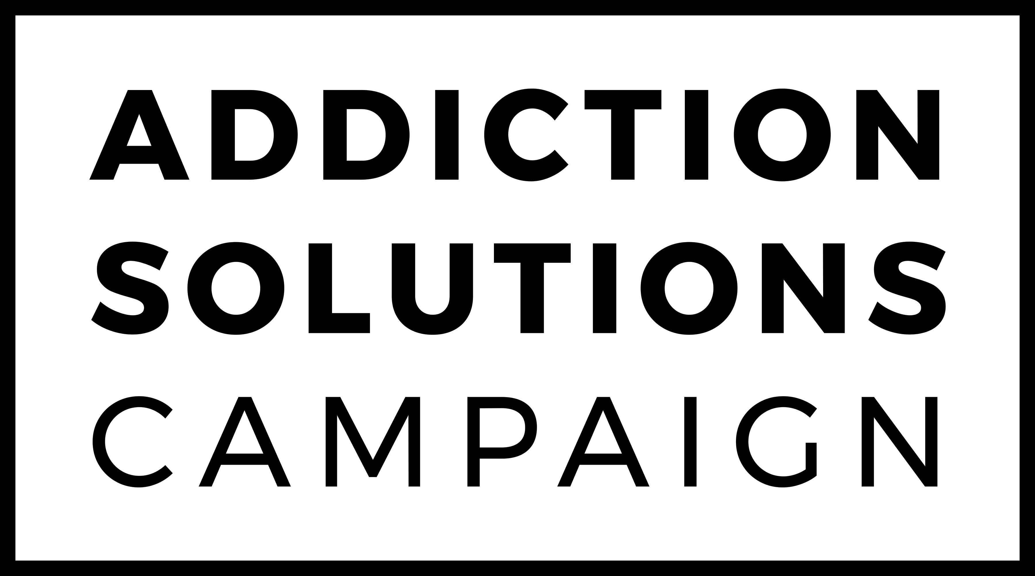 Addiction Solutions Campaign