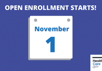 open enrollment Nov 1 - copyright Healthcare.gov